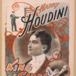 "Harry Houdini, ""King of cards"""